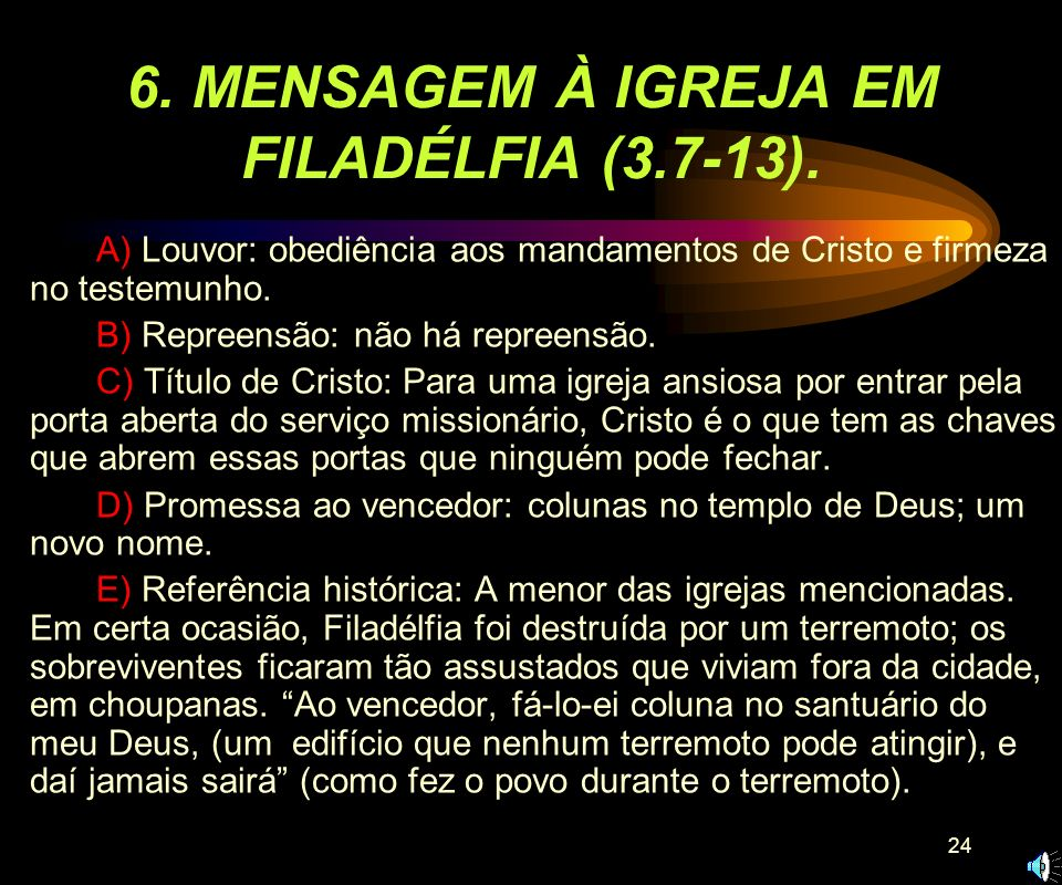 6. MENSAGEM À IGREJA EM FILADÉLFIA (3.7-13).