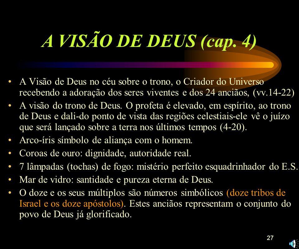 A VISÃO DE DEUS (cap. 4)