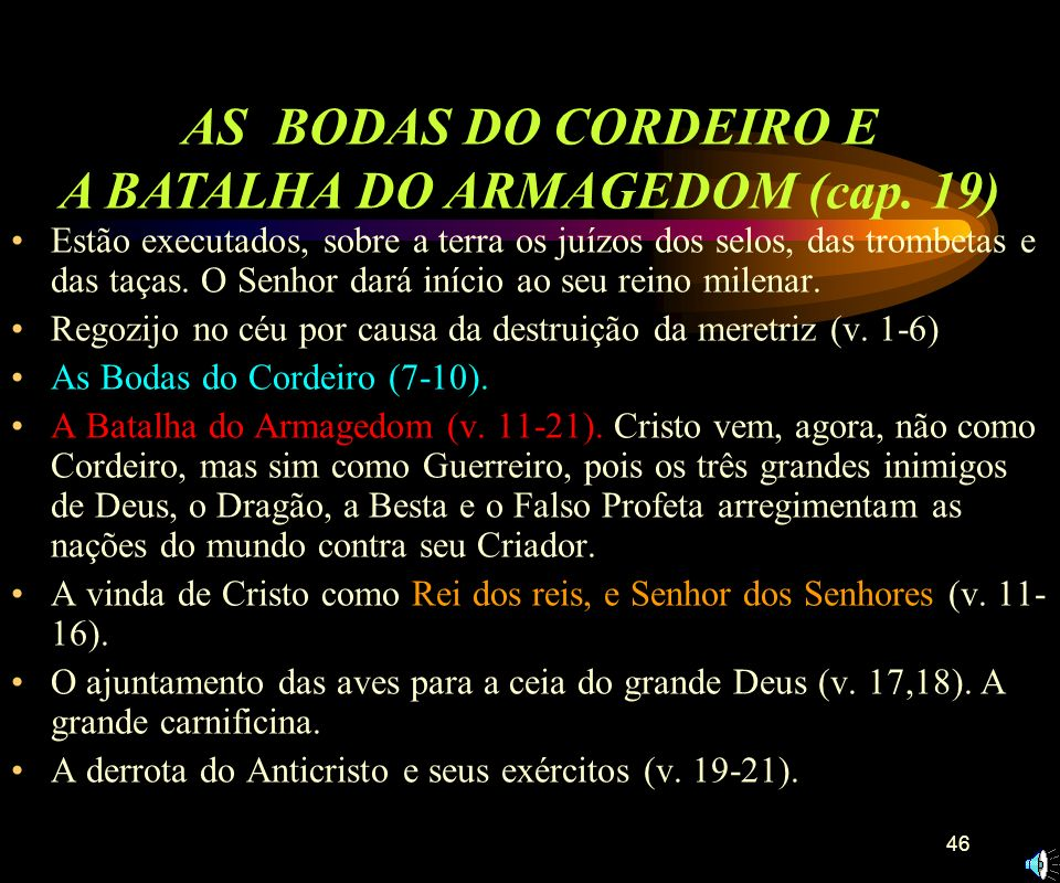 AS BODAS DO CORDEIRO E A BATALHA DO ARMAGEDOM (cap. 19)