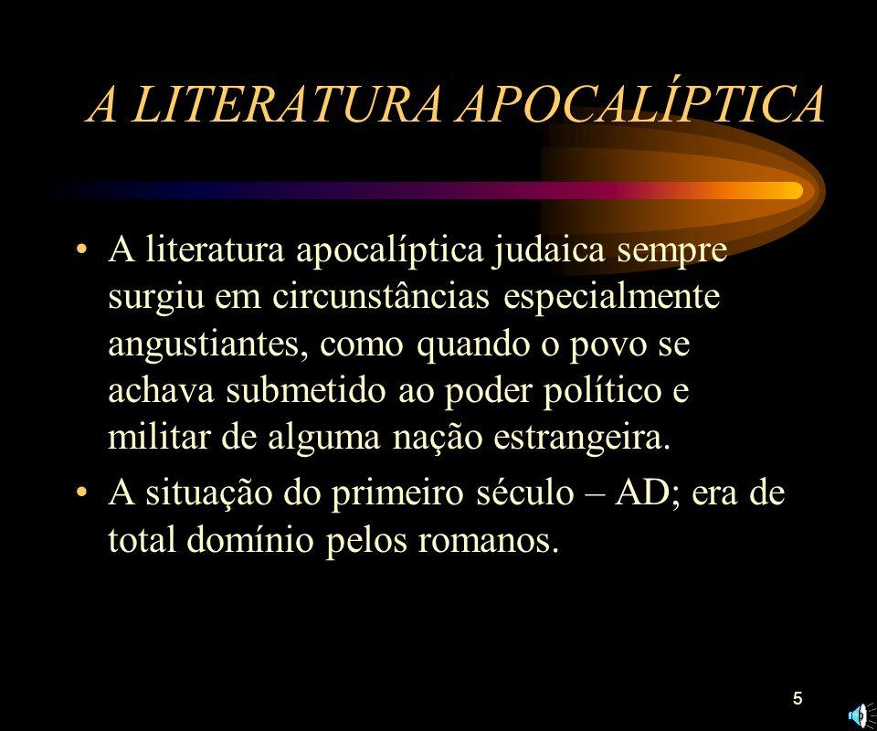 A LITERATURA APOCALÍPTICA