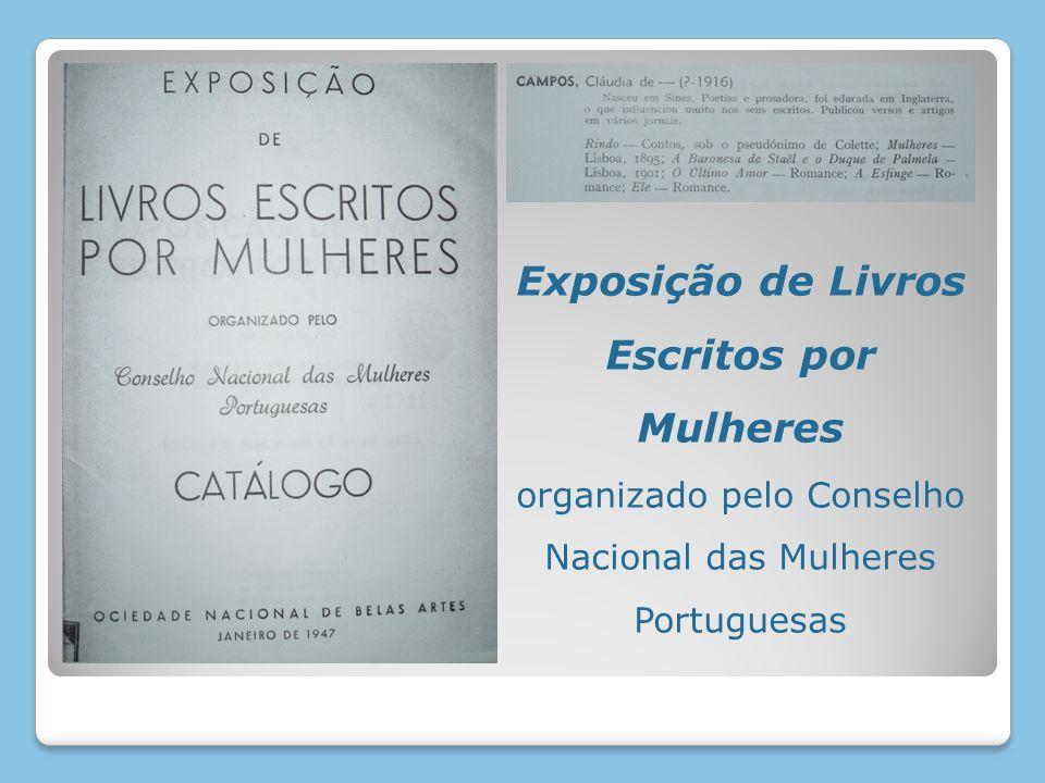 Exposição de Livros Escritos por Mulheres organizado pelo Conselho Nacional das Mulheres Portuguesas