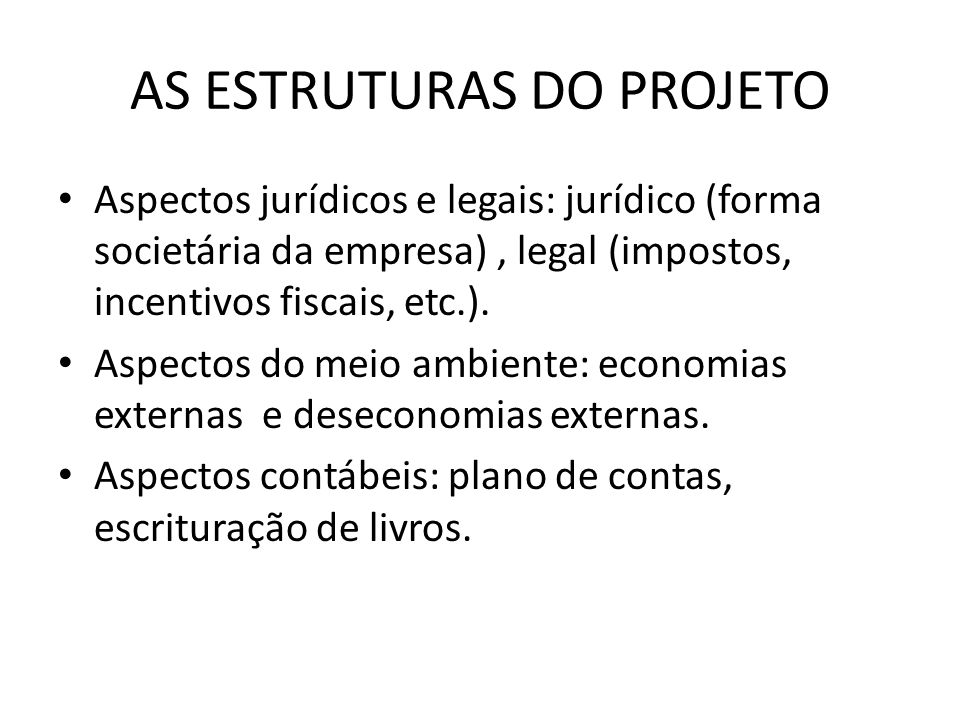 AS ESTRUTURAS DO PROJETO