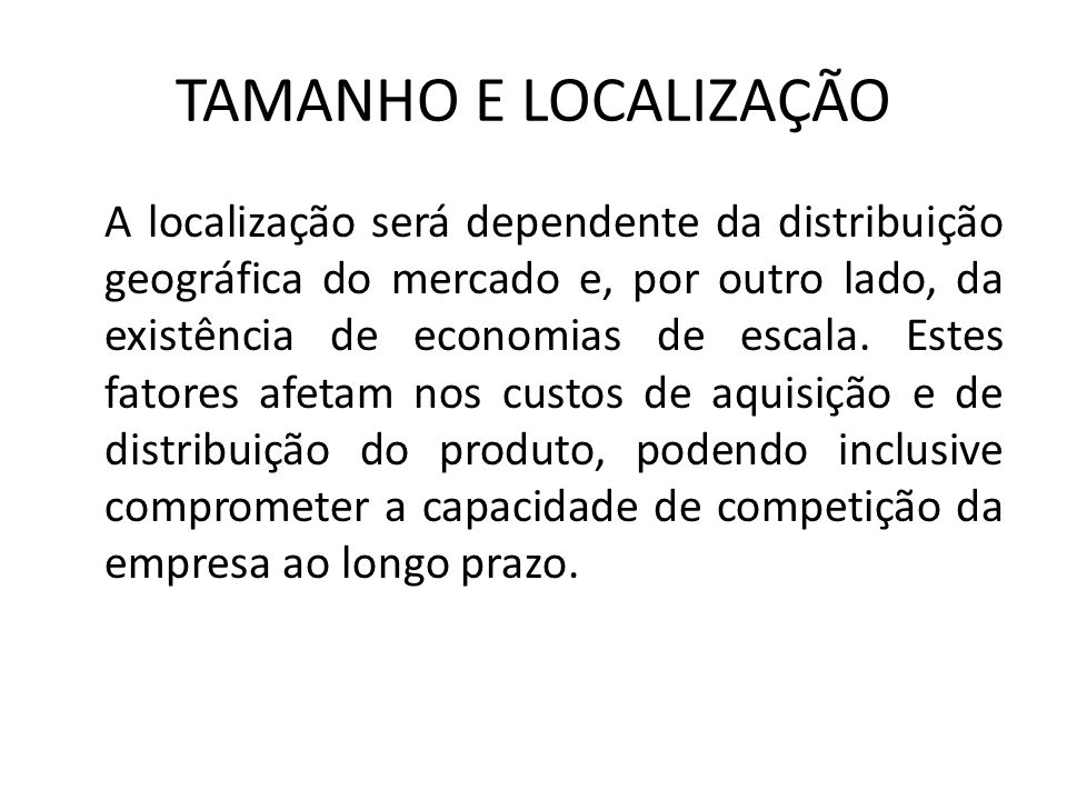 TAMANHO E LOCALIZAÇÃO