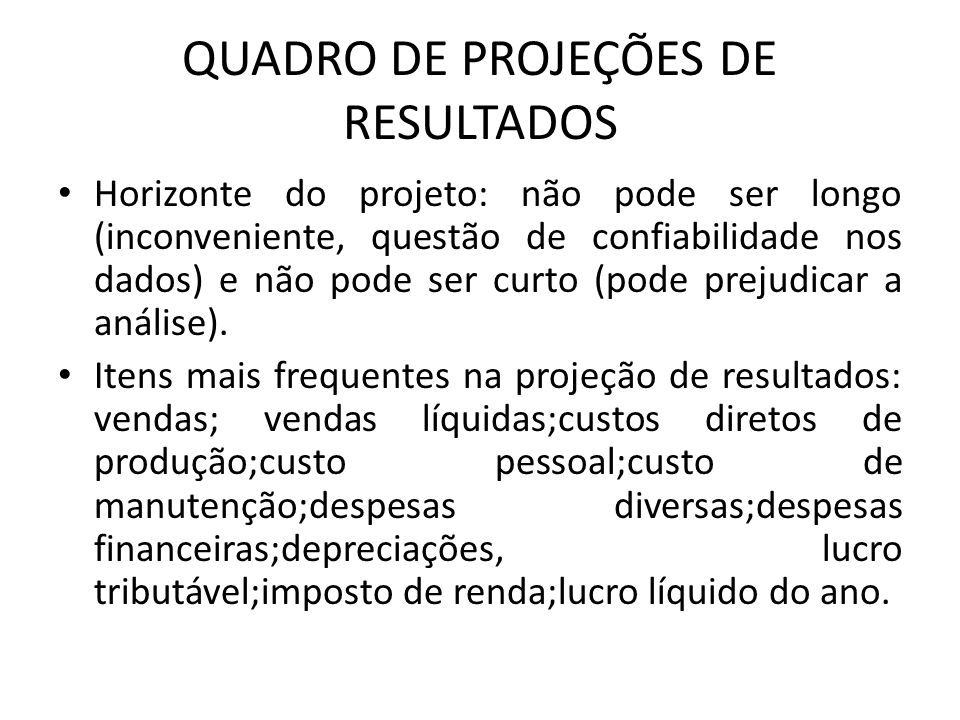 QUADRO DE PROJEÇÕES DE RESULTADOS