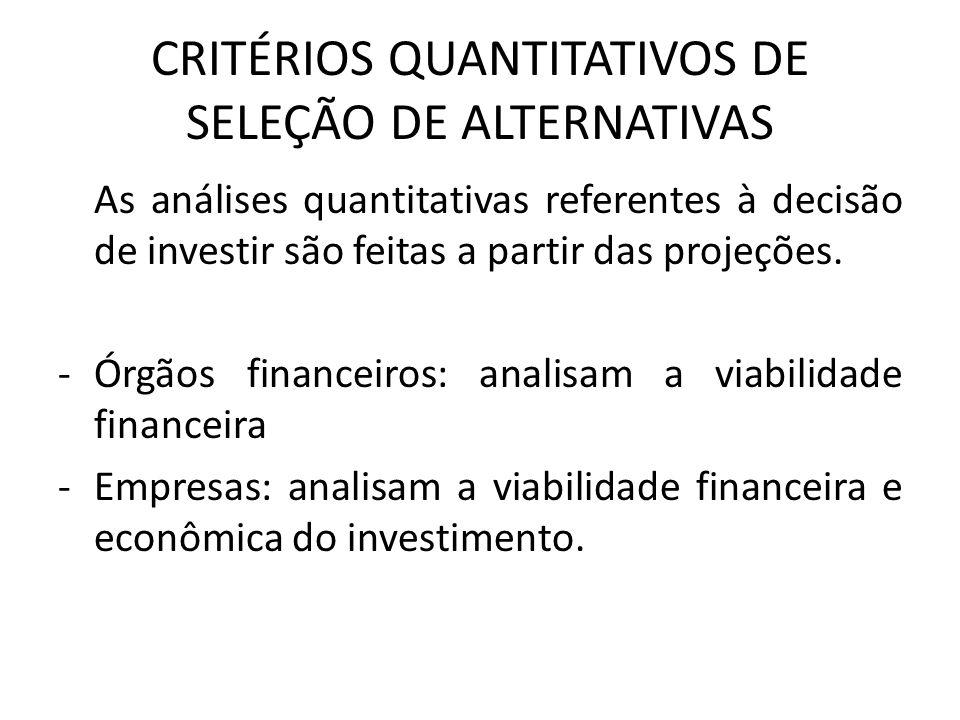 CRITÉRIOS QUANTITATIVOS DE SELEÇÃO DE ALTERNATIVAS