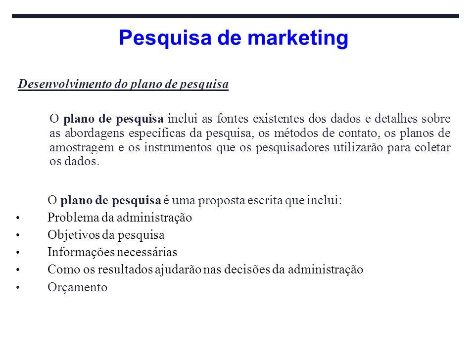 Pesquisa de marketing Desenvolvimento do plano de pesquisa