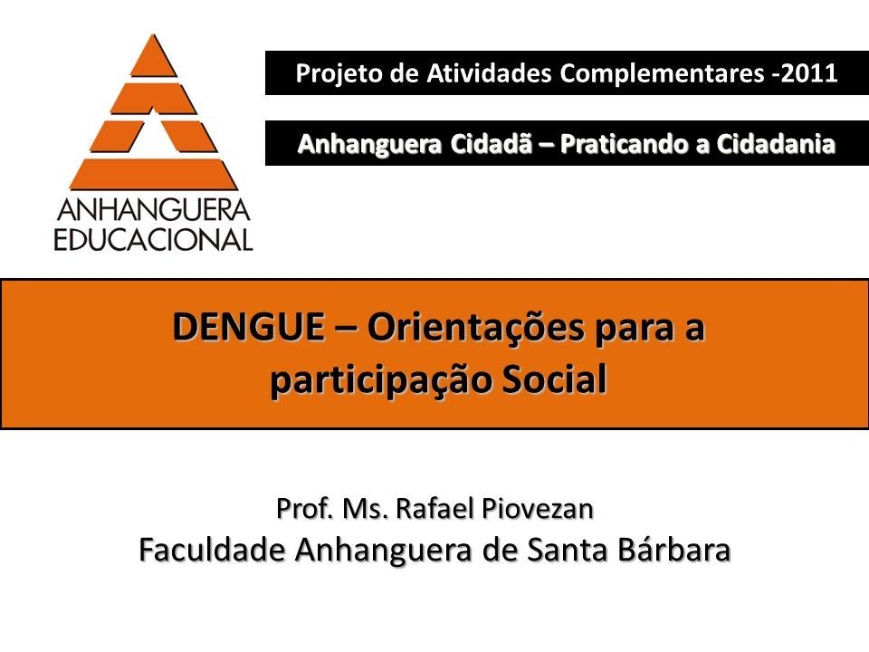 DENGUE – Orientações para a participação Social