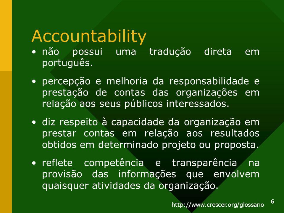 Accountability não possui uma tradução direta em português.