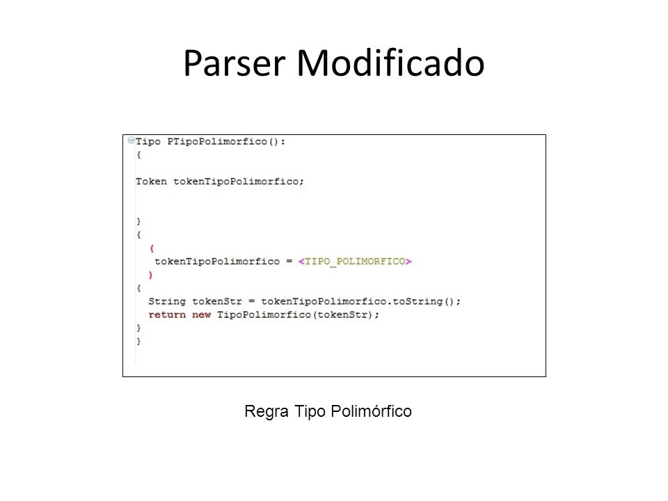Parser Modificado Regra Tipo Polimórfico