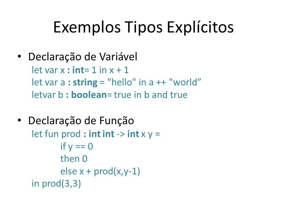 Exemplos Tipos Explícitos