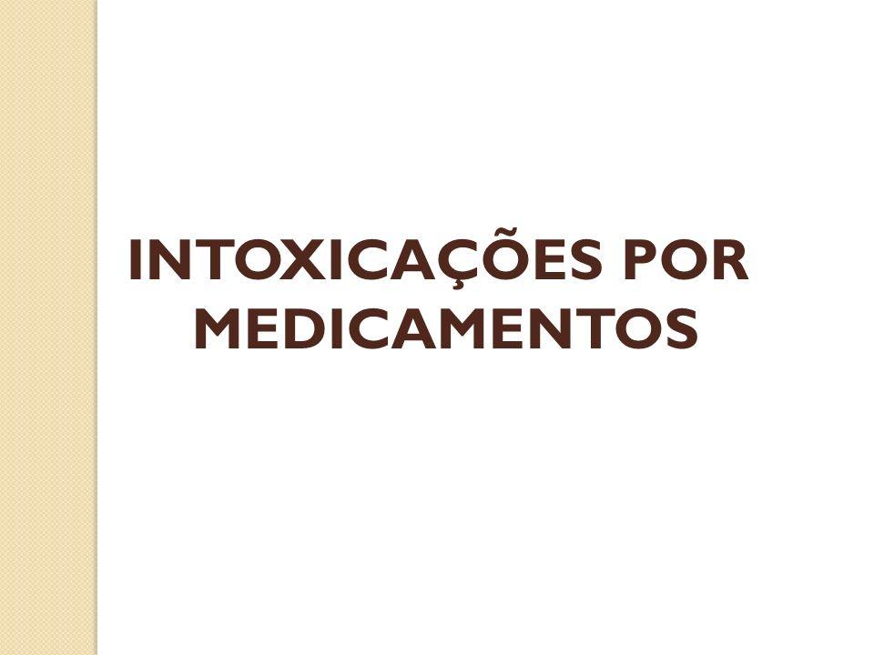 INTOXICAÇÕES POR MEDICAMENTOS