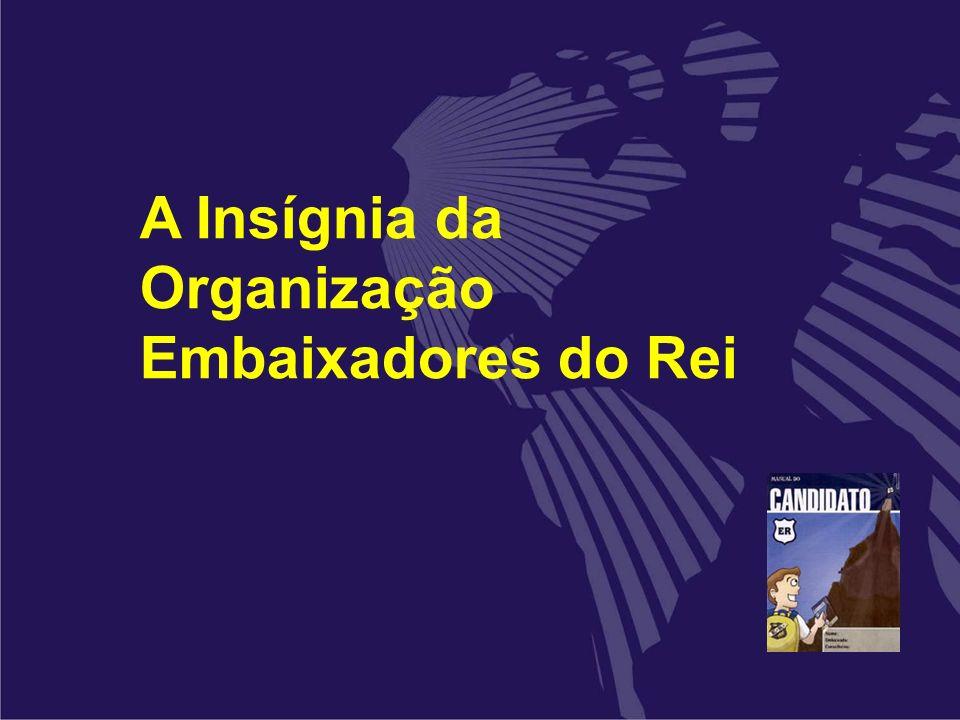 A Insígnia da Organização Embaixadores do Rei