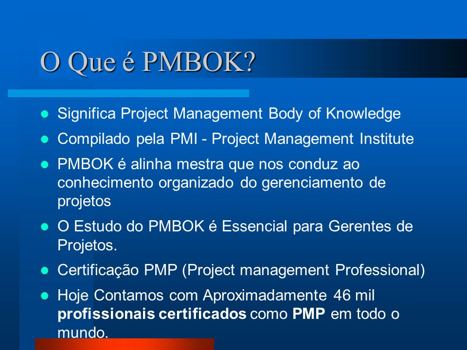O Que é PMBOK Significa Project Management Body of Knowledge