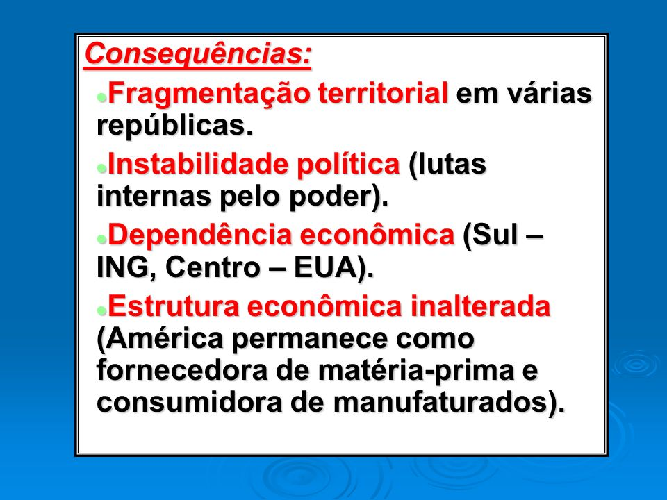 Consequências: Fragmentação territorial em várias repúblicas. Instabilidade política (lutas internas pelo poder).