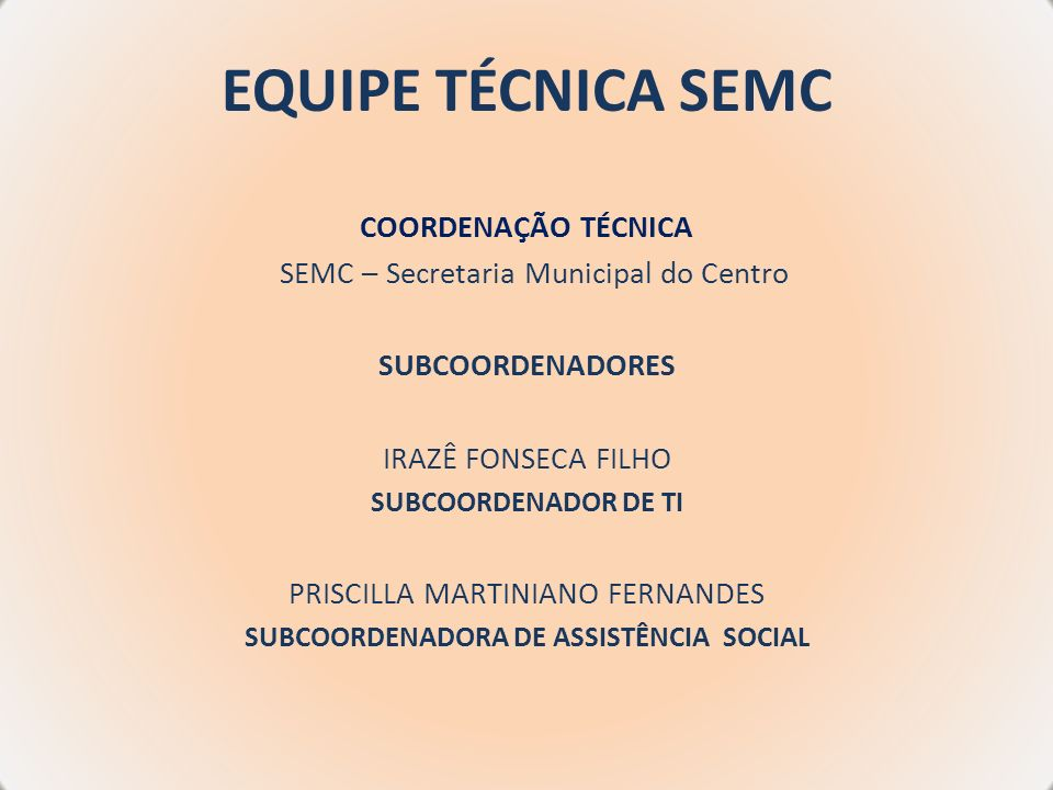 SUBCOORDENADORA DE ASSISTÊNCIA SOCIAL