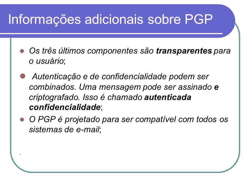 Informações adicionais sobre PGP