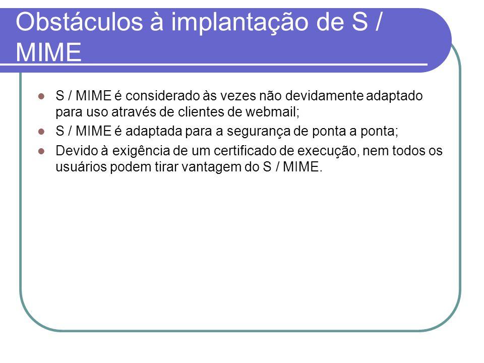 Obstáculos à implantação de S / MIME