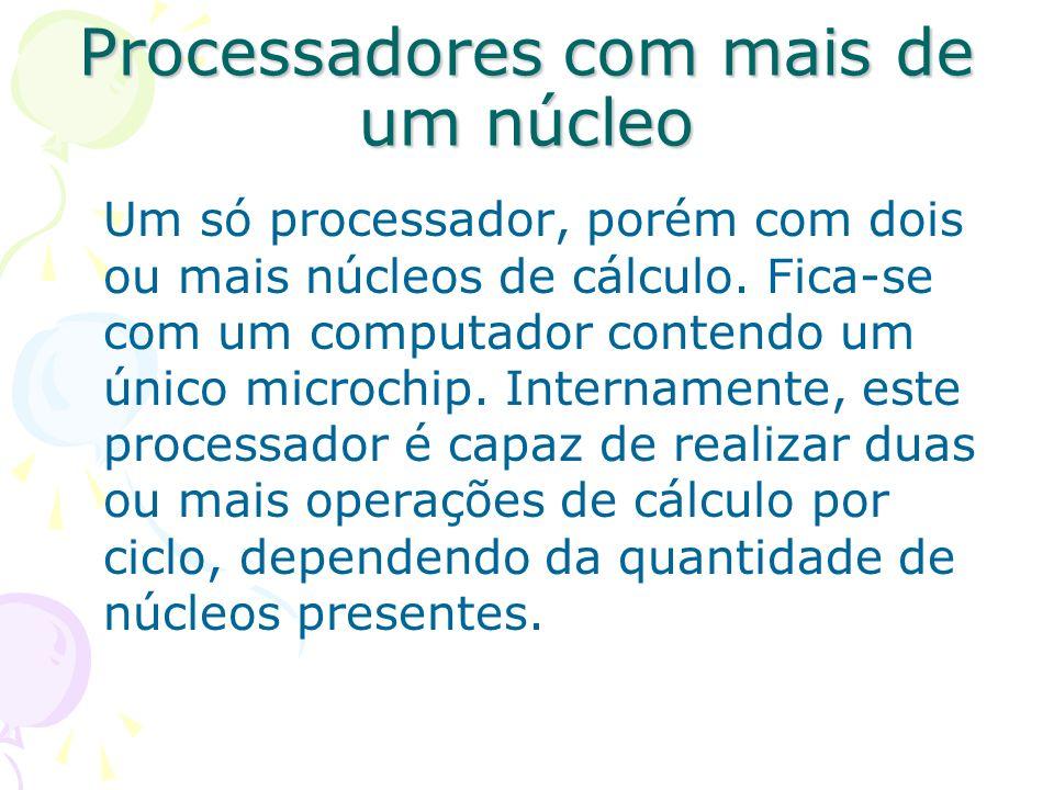 Processadores com mais de um núcleo