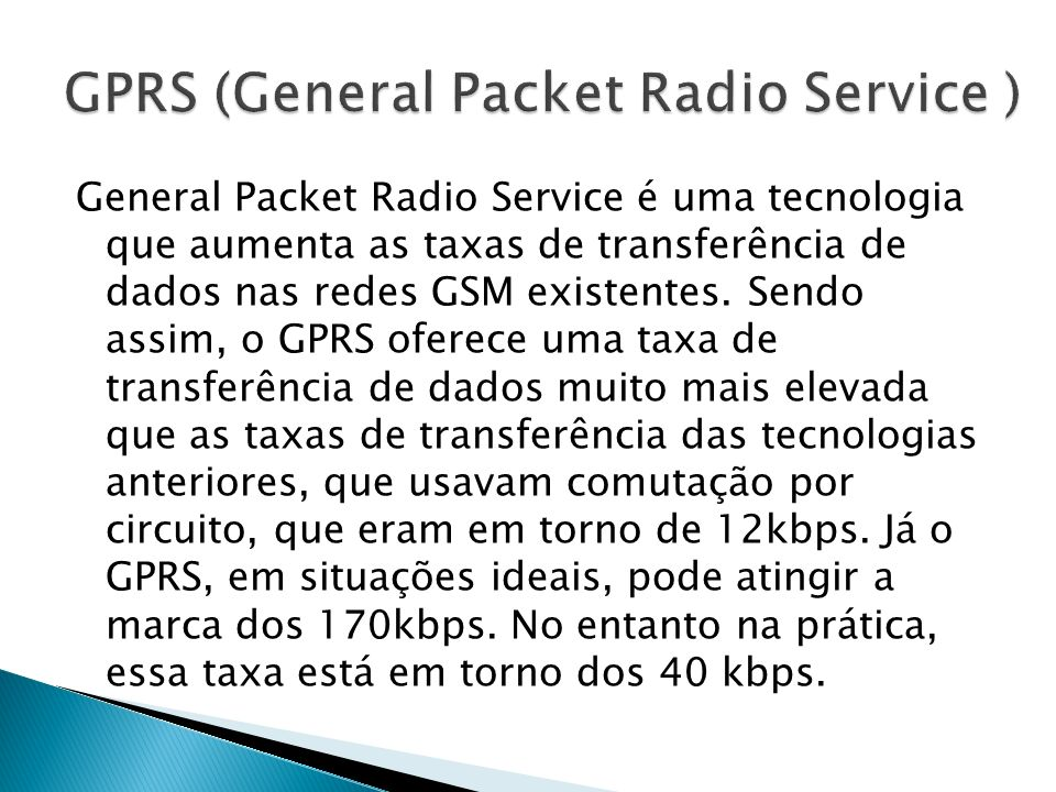 GPRS (General Packet Radio Service )