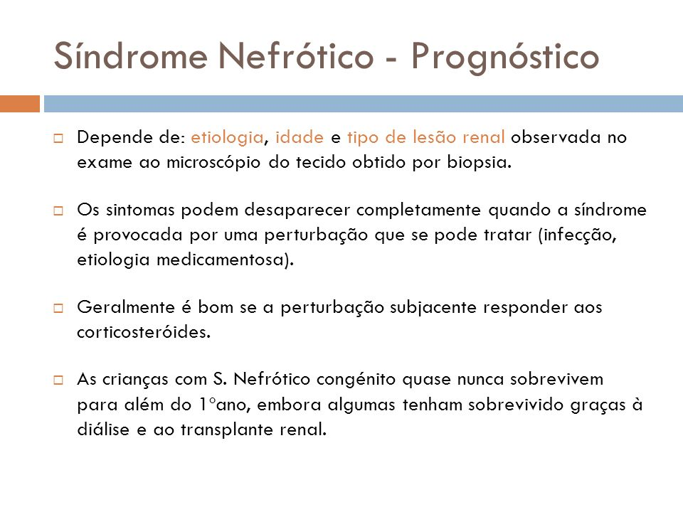 Síndrome Nefrótico - Prognóstico