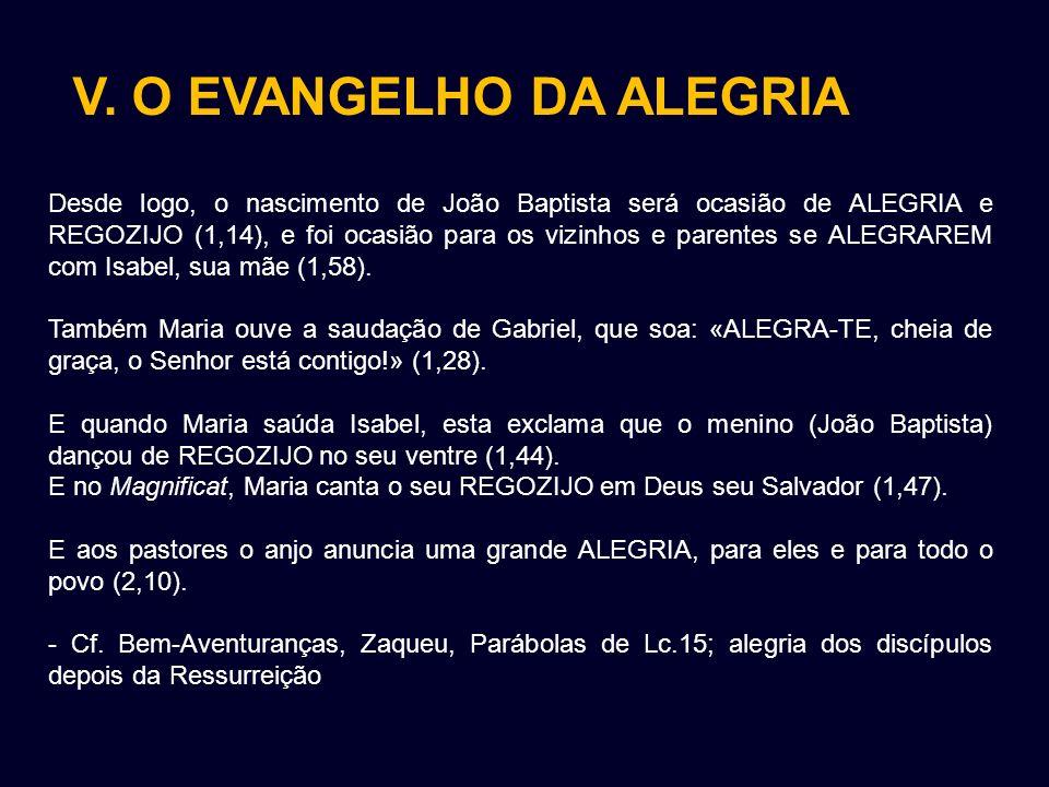 V. O EVANGELHO DA ALEGRIA