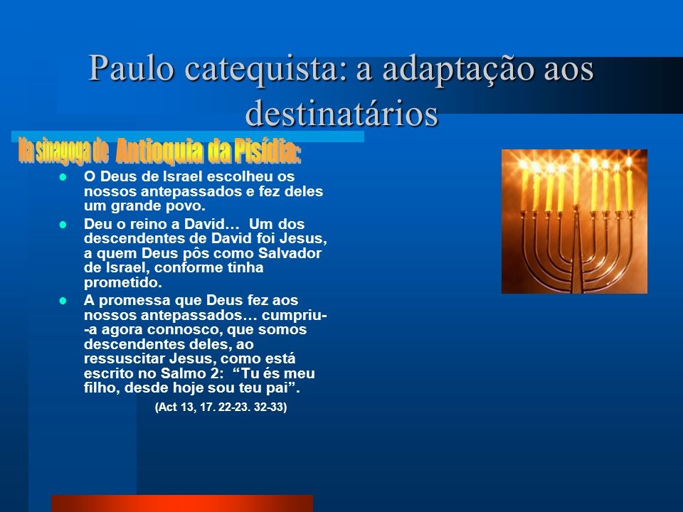 Paulo catequista: a adaptação aos destinatários