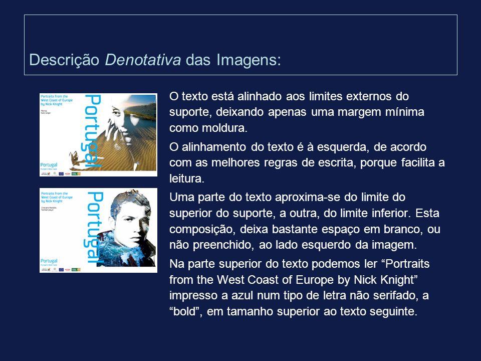 Descrição Denotativa das Imagens: