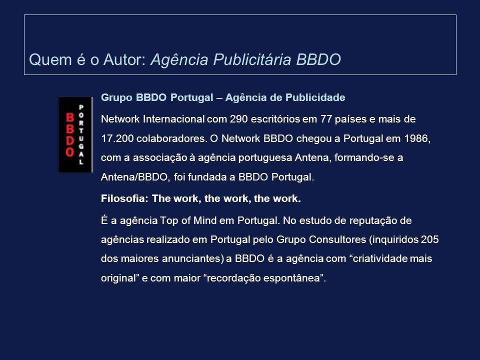Quem é o Autor: Agência Publicitária BBDO