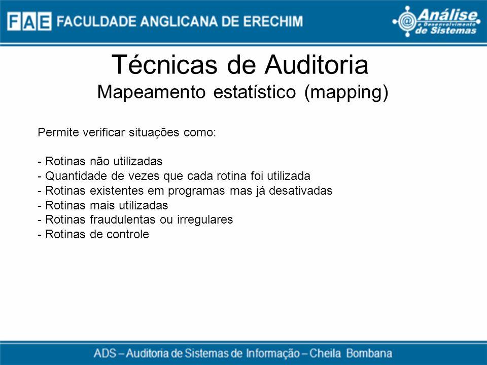 Técnicas de Auditoria Mapeamento estatístico (mapping)