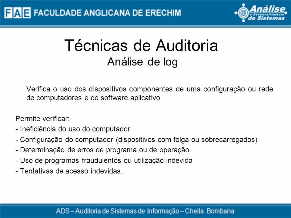 Técnicas de Auditoria Análise de log