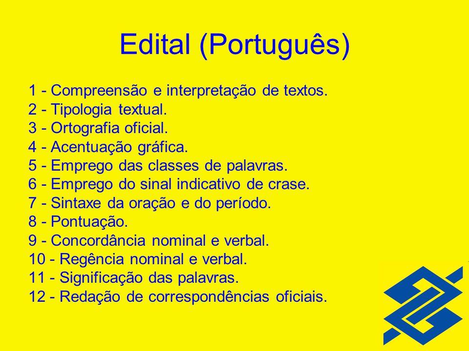 Edital (Português) 1 - Compreensão e interpretação de textos.
