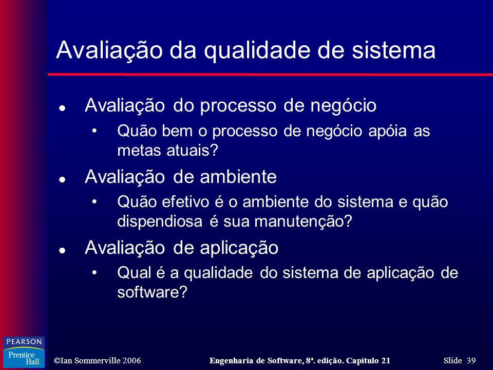 Avaliação da qualidade de sistema