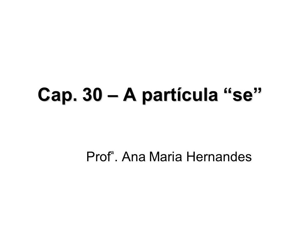 Prof ͣ. Ana Maria Hernandes