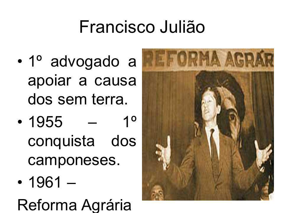 Francisco Julião 1º advogado a apoiar a causa dos sem terra.