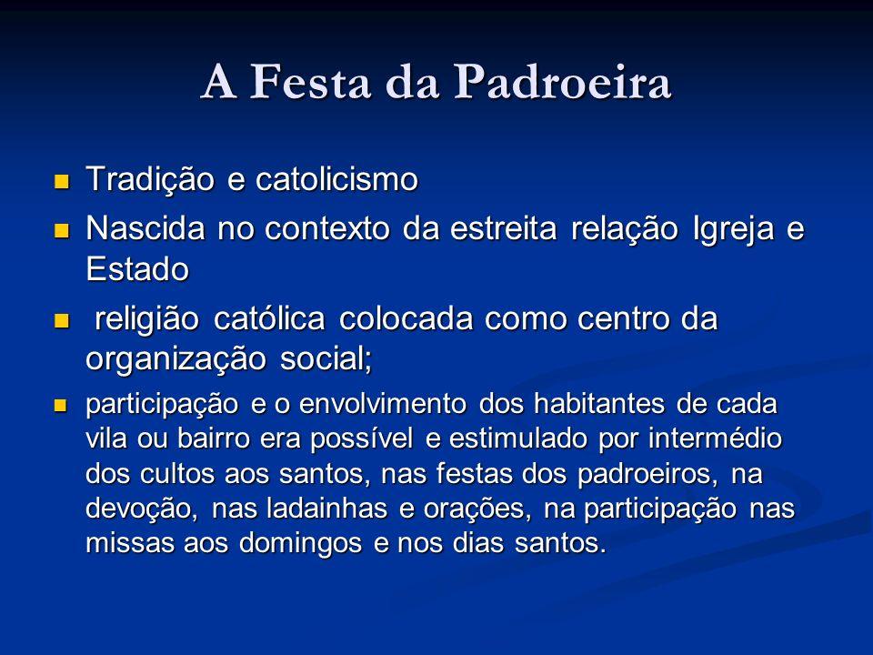 A Festa da Padroeira Tradição e catolicismo