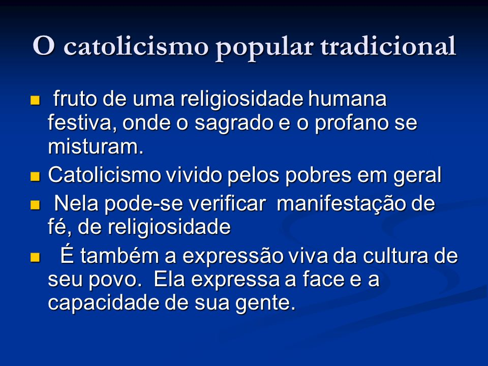O catolicismo popular tradicional