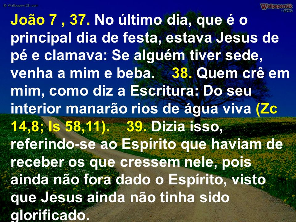 João 7 , 37.