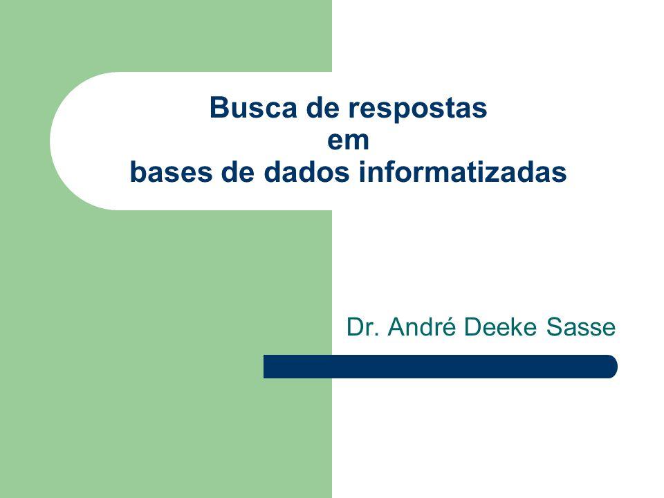 Busca de respostas em bases de dados informatizadas