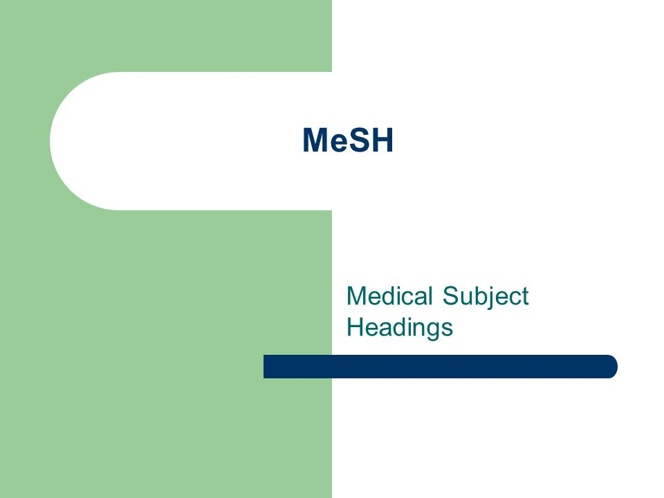 Medical Subject Headings
