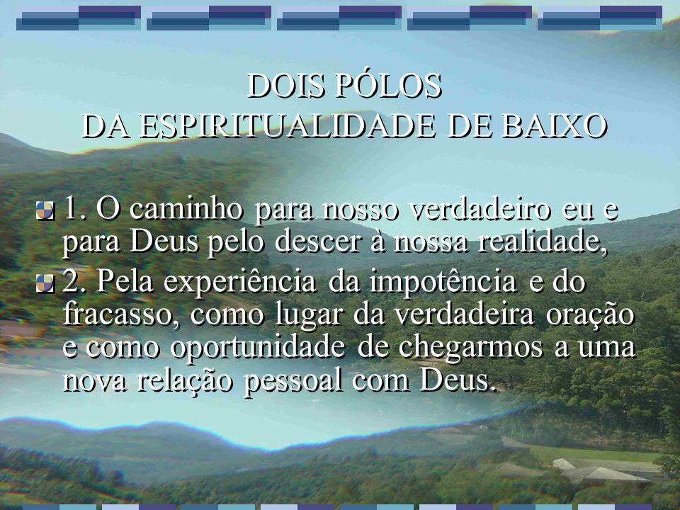 DA ESPIRITUALIDADE DE BAIXO