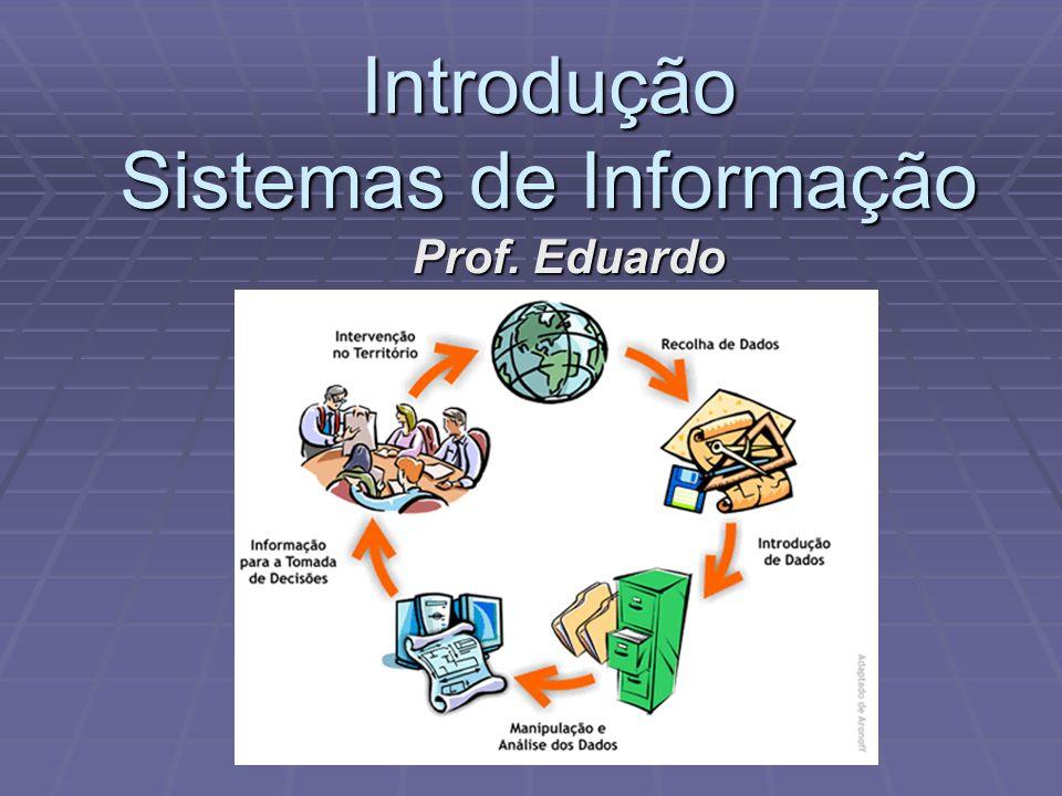 Introdução Sistemas de Informação