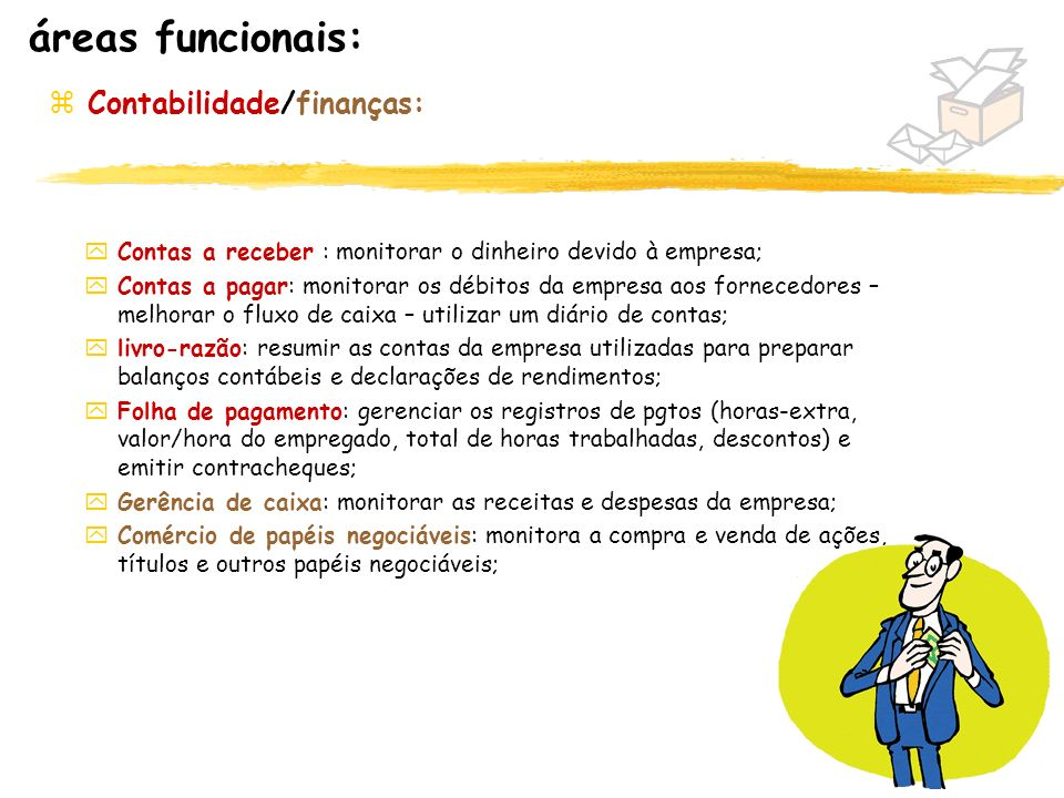 áreas funcionais: Contabilidade/finanças: