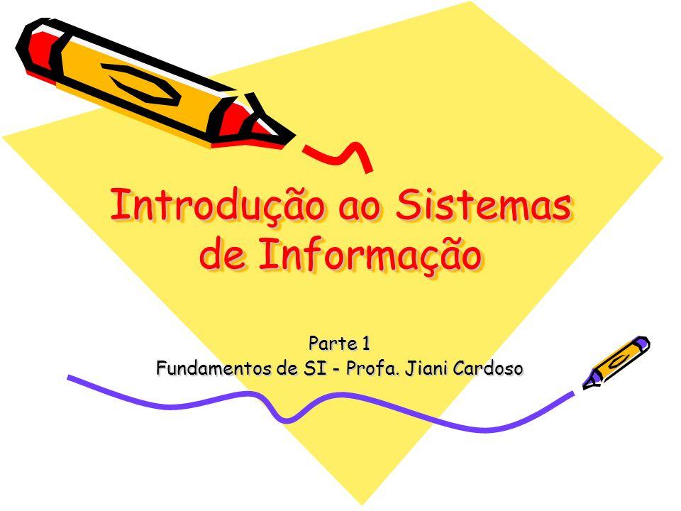 Introdução ao Sistemas de Informação