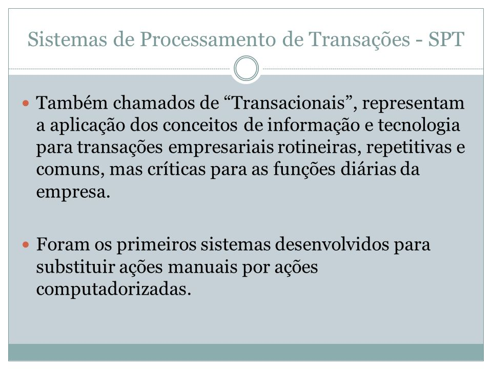 Sistemas de Processamento de Transações - SPT