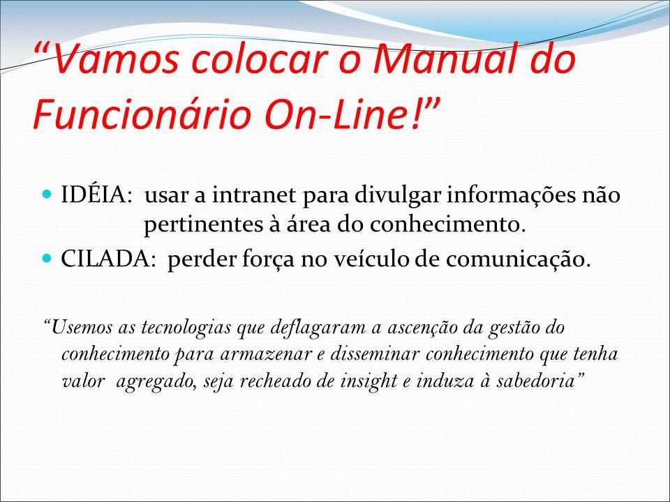 Vamos colocar o Manual do Funcionário On-Line!