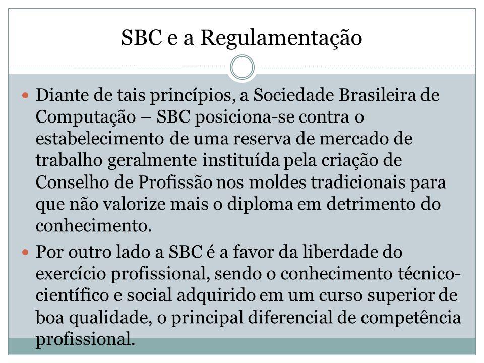 SBC e a Regulamentação