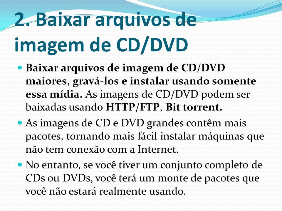2. Baixar arquivos de imagem de CD/DVD
