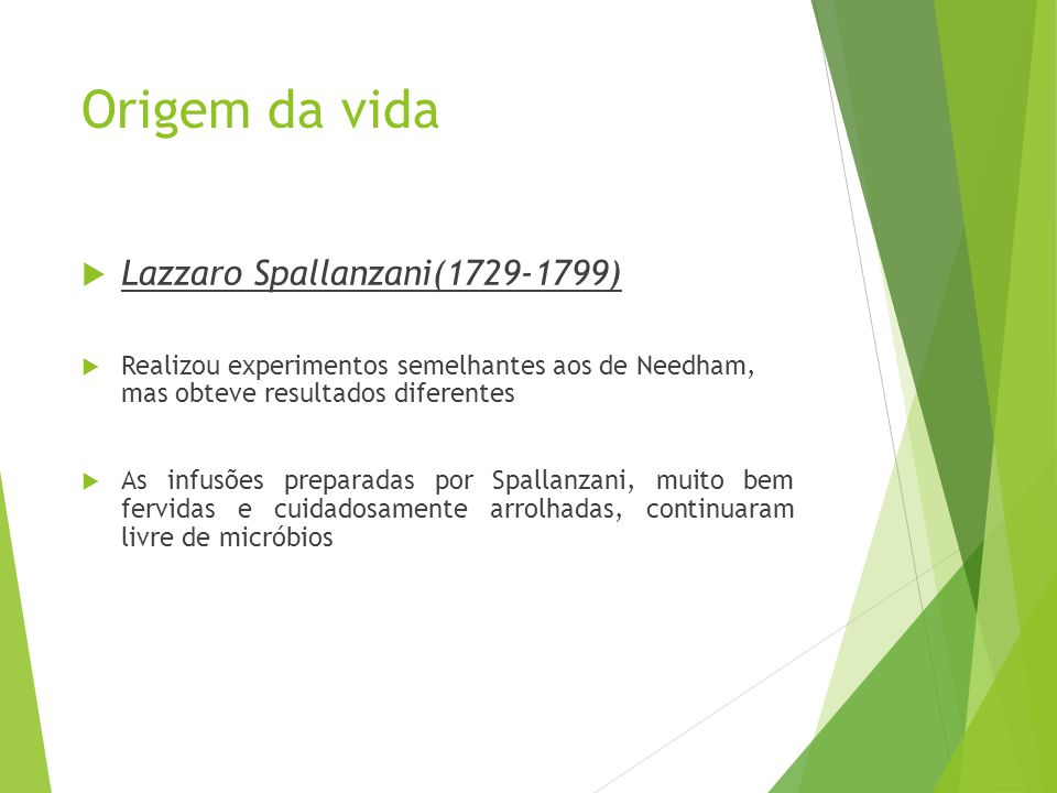 Origem da vida Lazzaro Spallanzani(1729-1799)
