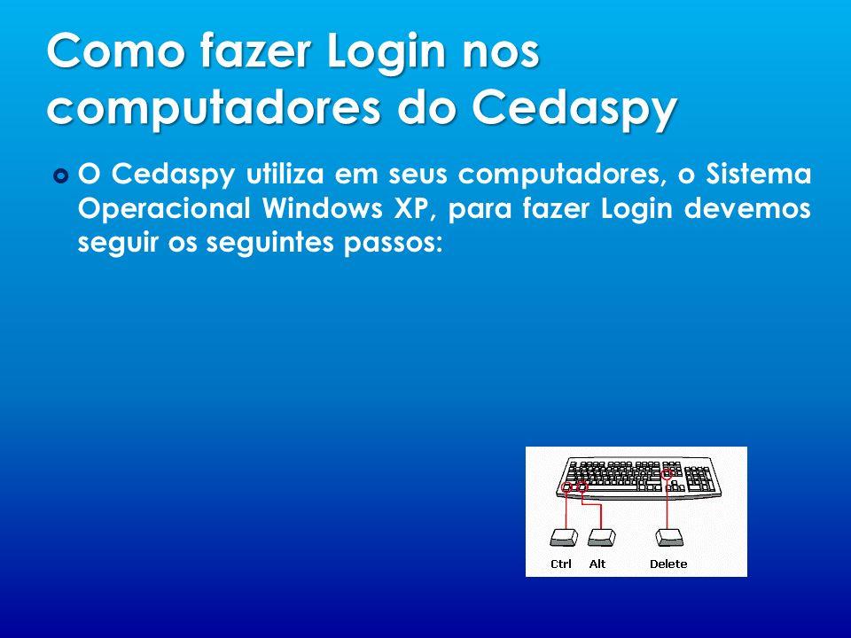 Como fazer Login nos computadores do Cedaspy