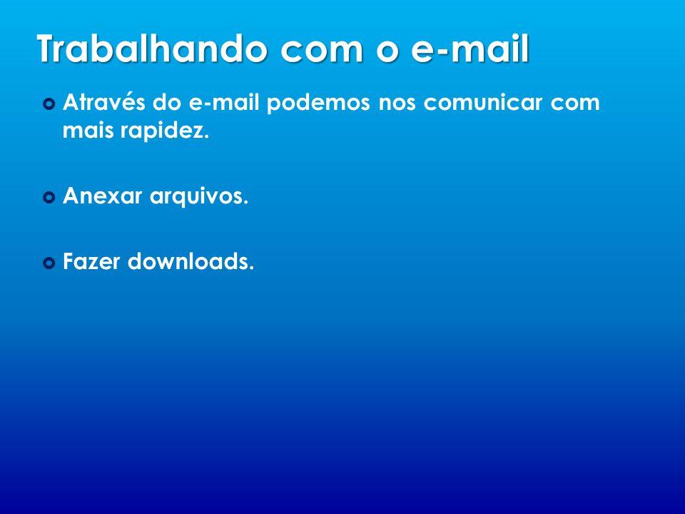 Trabalhando com o e-mail